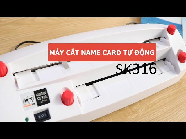 MÁY CẮT CARD VISIT TỰ ĐỘNG SK316